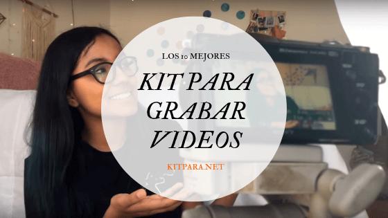 kit para grabar videos